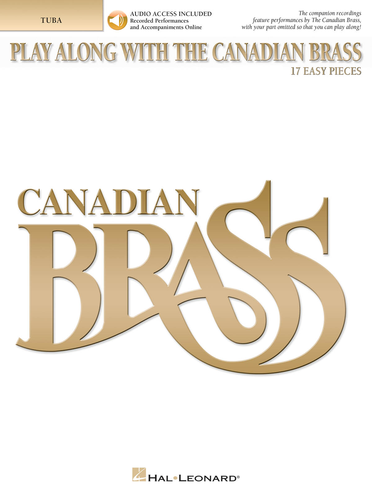 The Canadian Brass: Play Along with the Canadian Brass - Easy Level: Tuba: