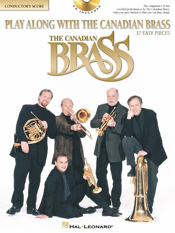 The Canadian Brass: Play Along with the Canadian Brass - Easy Level: Brass