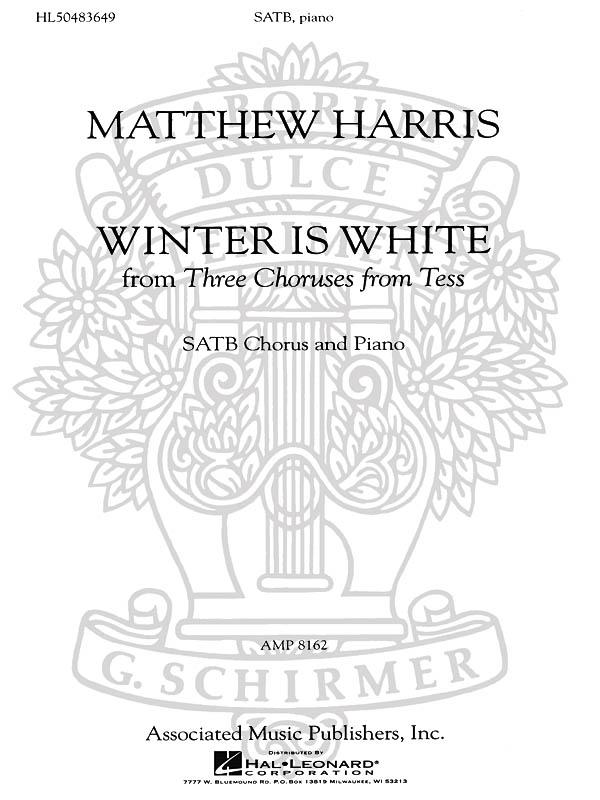 Matthew Harris: Winter Is White: SATB: Vocal Score