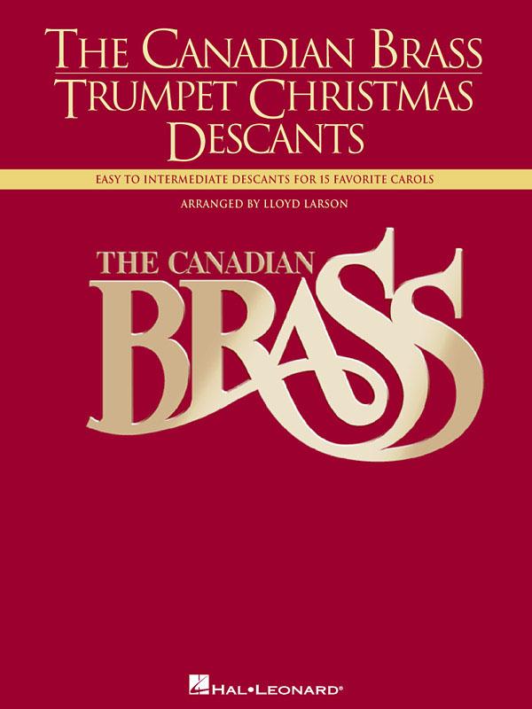 The Canadian Brass: Trumpet Christmas Descants: Trumpet: Part