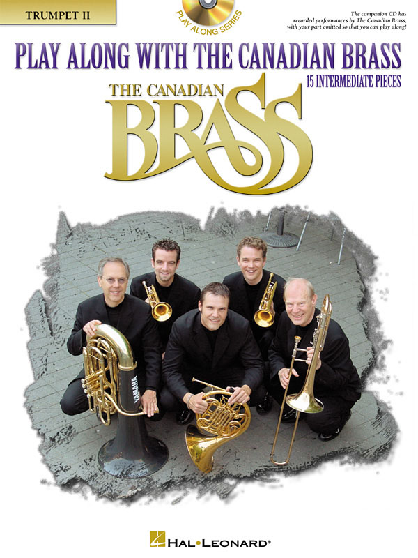 The Canadian Brass: Play Along with the Canadian Brass - Interm. Level: Trumpet: