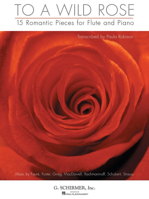 To a Wild Rose: Flute & Piano: Instrumental Album