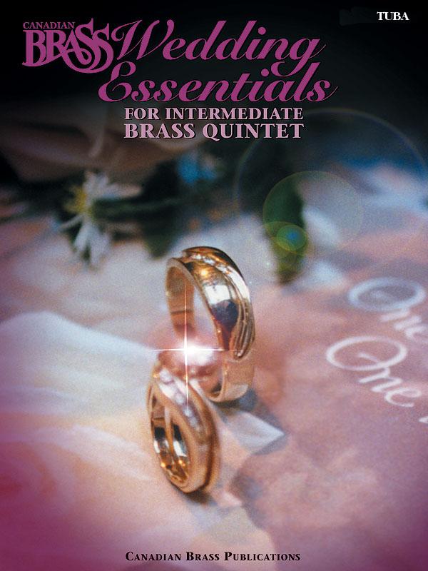 The Canadian Brass: Canadian Brass Wedding Essentials - Tuba: Tuba: Part