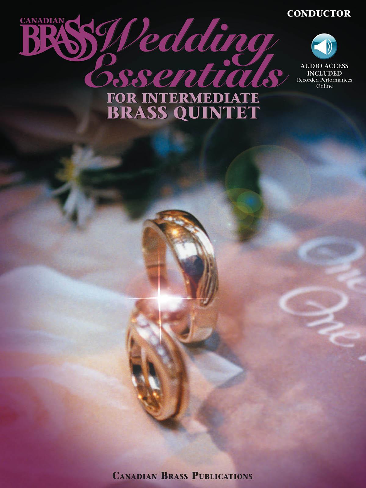 The Canadian Brass: The Canadian Brass Wedding Essentials: Brass Ensemble: Score