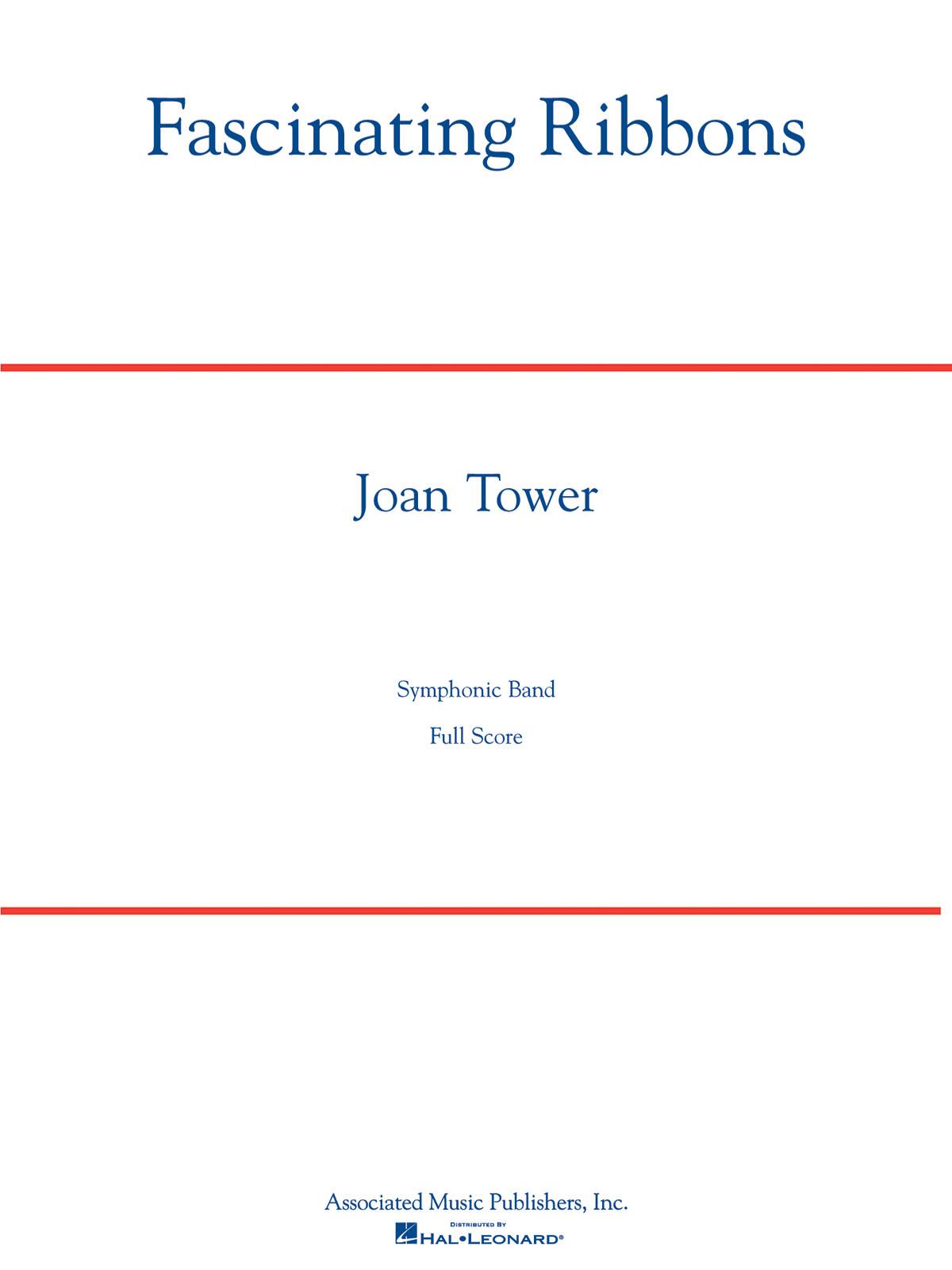 Joan Tower: Fascinating Ribbons: Concert Band: Score