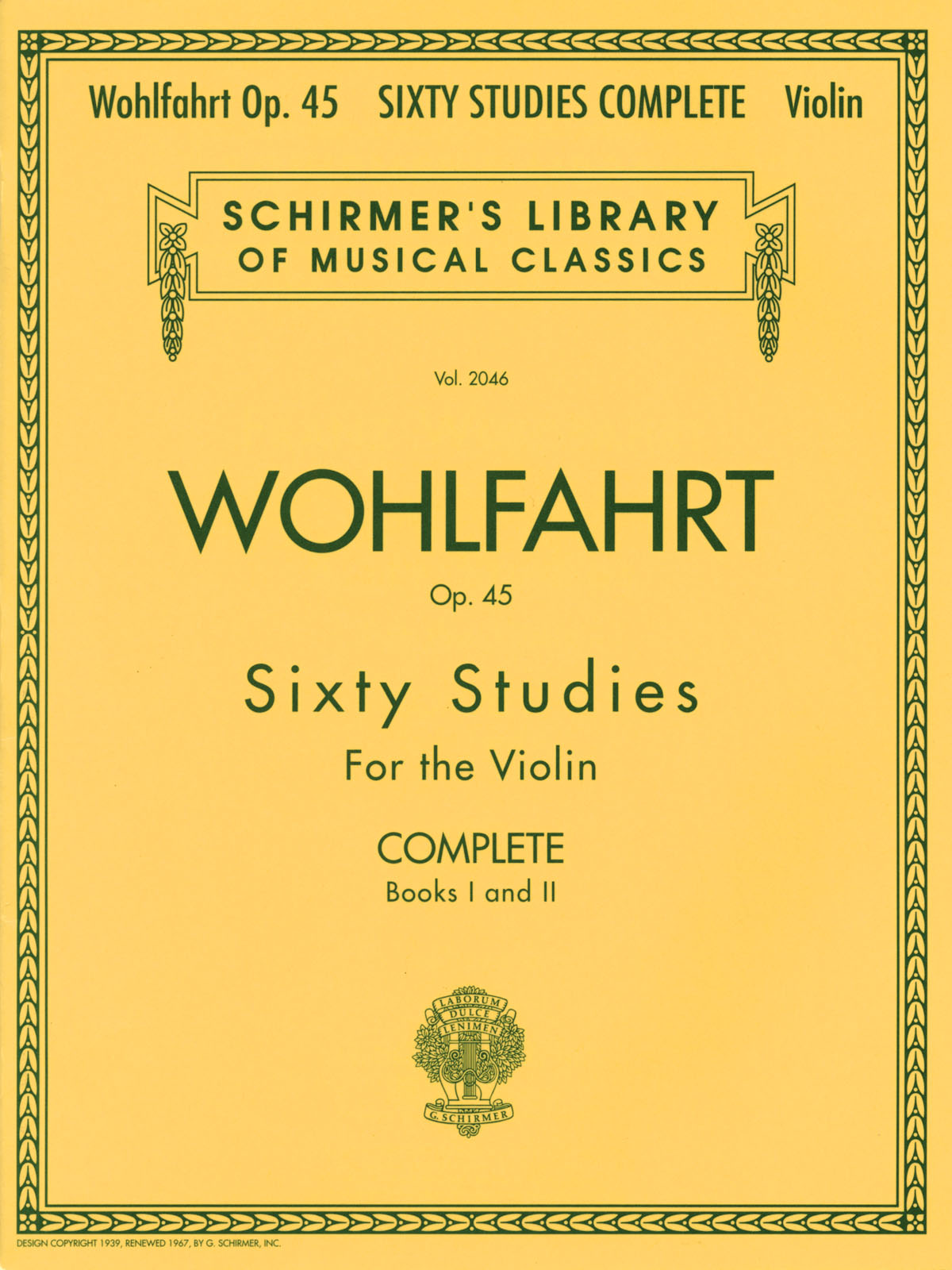 Franz Wohlfahrt: Franz Wohlfahrt - 60 Studies  Op. 45 Complete: Violin: Study