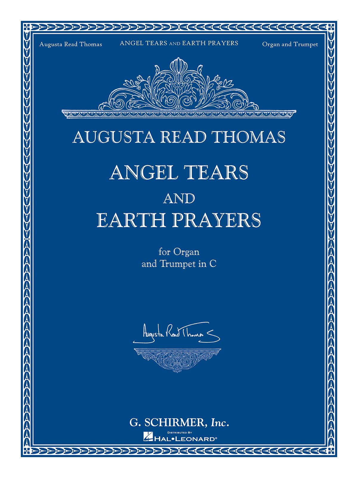 Augusta Read Thomas: Angel Tears and Earth Prayers: Trumpet: Instrumental Work