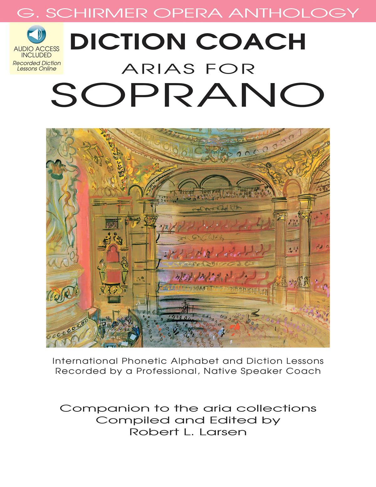 Diction Coach - G. Schirmer Opera Anthology: Soprano: Vocal Work