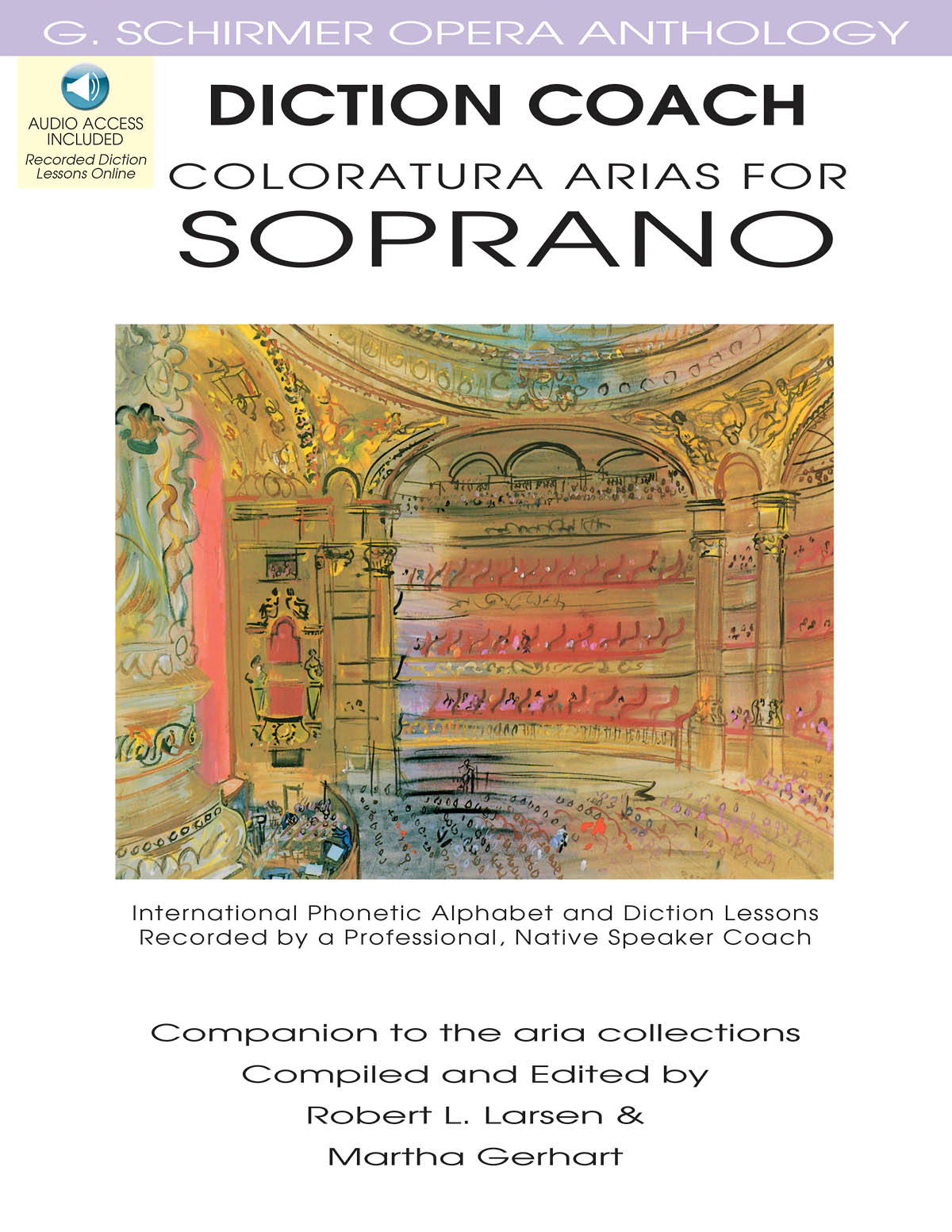 Diction Coach - G. Schirmer Opera Anthology: Soprano: Vocal Album
