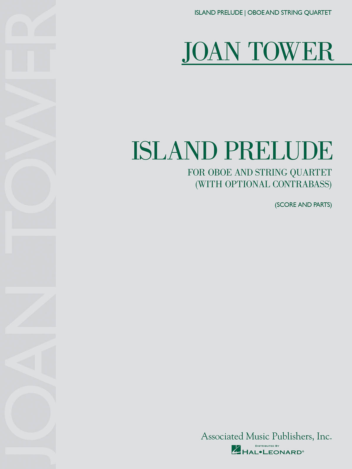 Joan Tower: Island Prelude: Oboe: Score and Parts