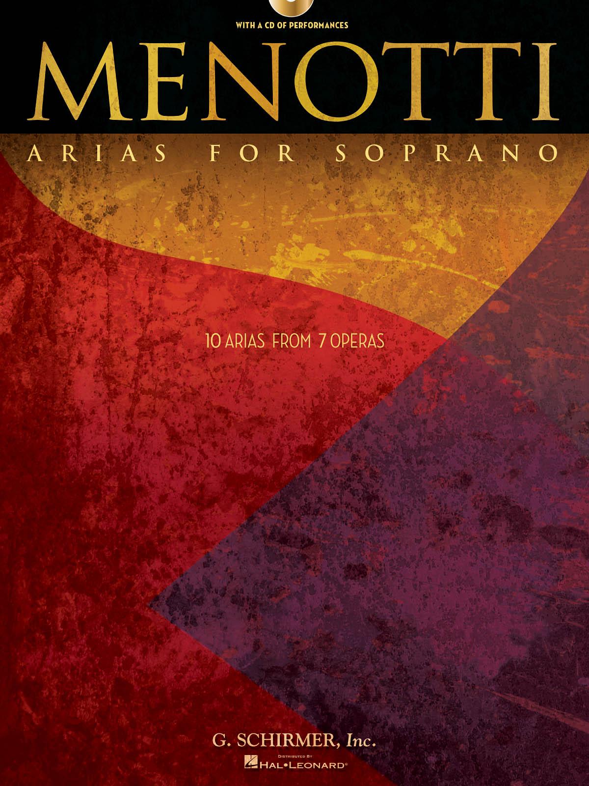Gian Carlo Menotti: Menotti Arias for Soprano: Soprano: Vocal Album