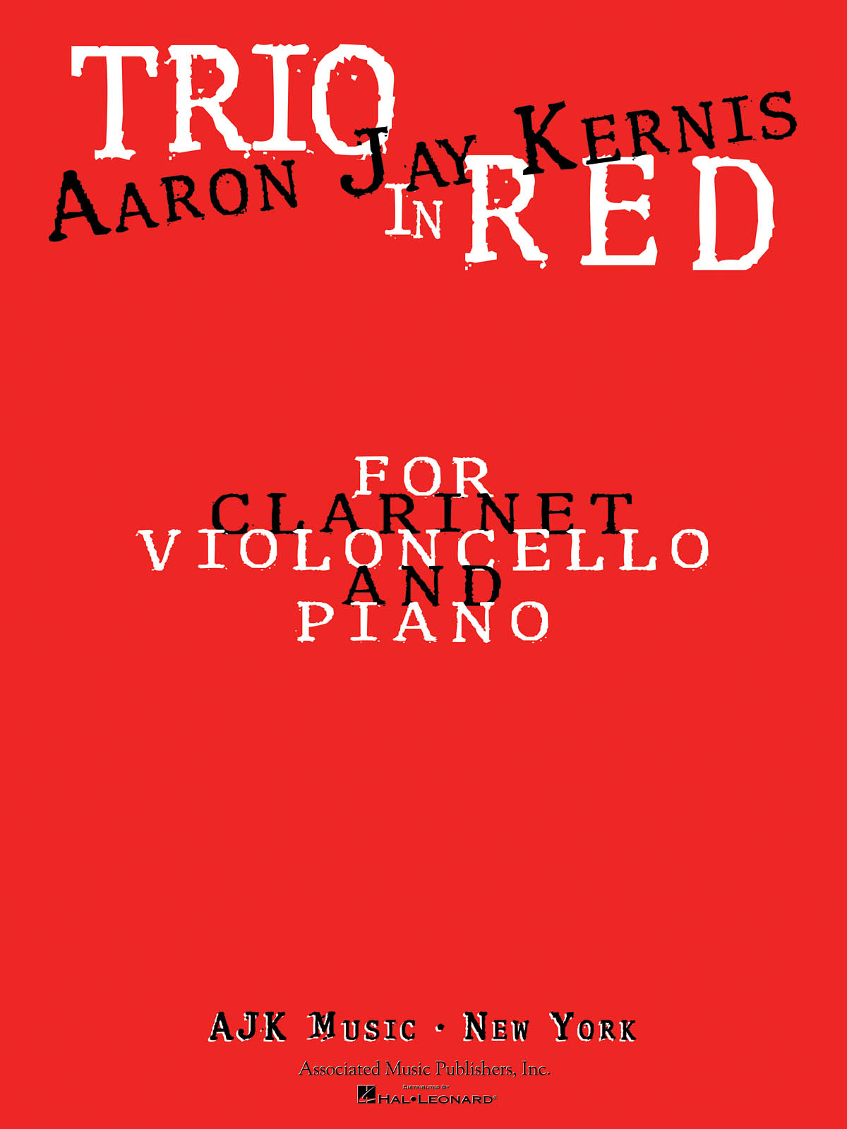 Aaron Jay Kernis: Trio In Red: Clarinet: Score and Parts