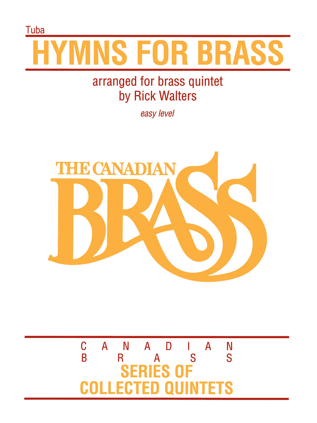 The Canadian Brass: Hymns for Brass: Brass Ensemble: Part