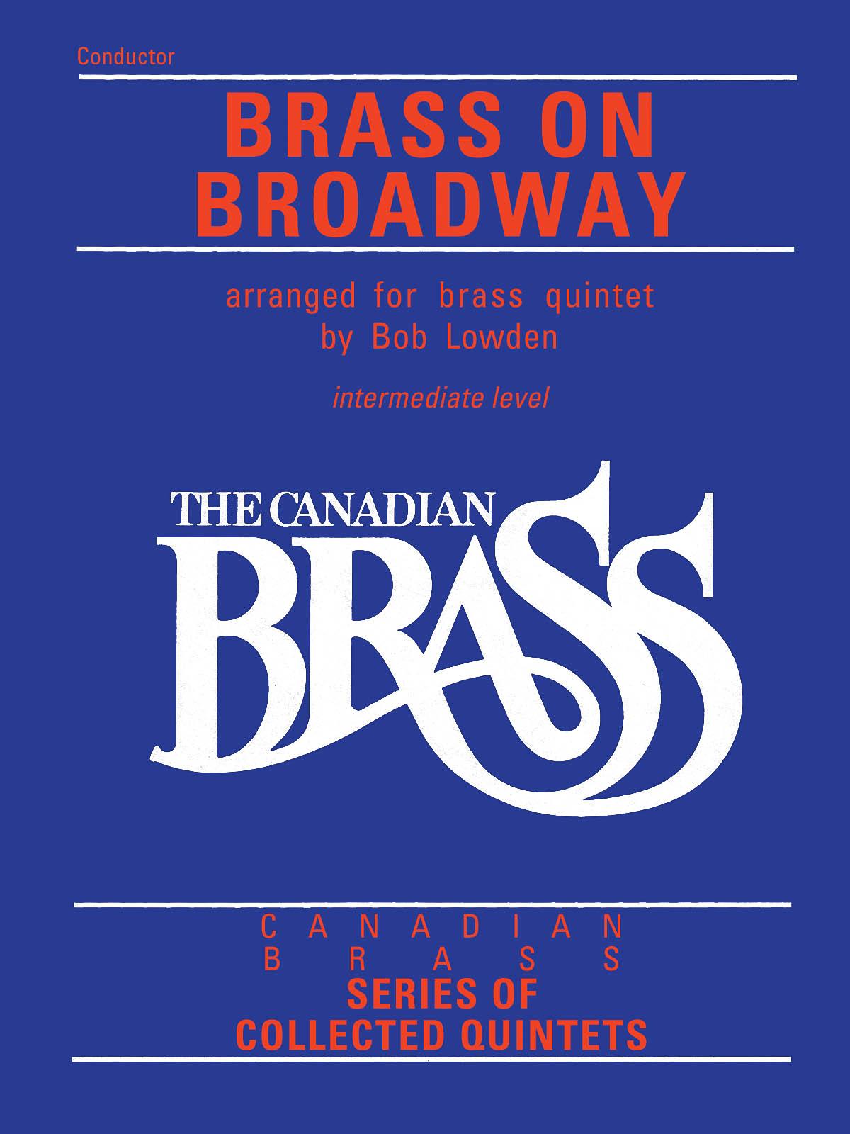 The Canadian Brass: The Canadian Brass: Brass On Broadway: Brass Ensemble: Score