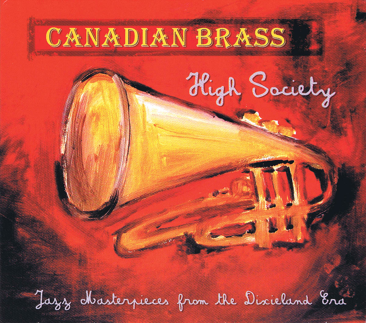 The Canadian Brass: Canadian Brass-High Society: Brass Band: CD