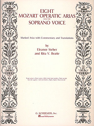 Wolfgang Amadeus Mozart: Mozart: Eight Operatic Arias for the Soprano Voice: