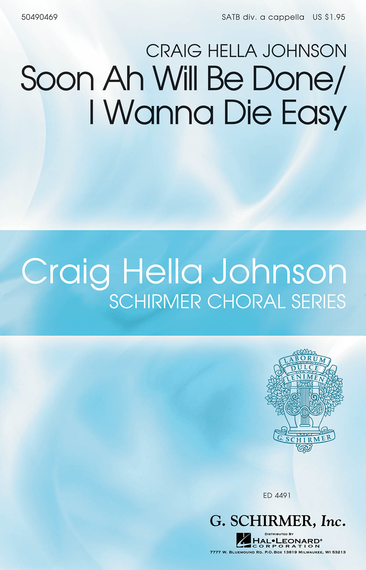 Soon Ah will be done/I wanna die easy: SATB: Vocal Score