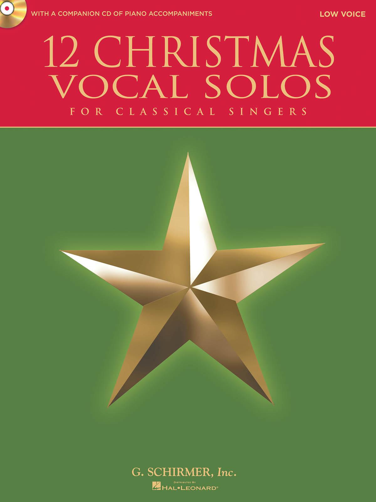 12 Christmas Vocal Solos: Low Voice: Vocal Album