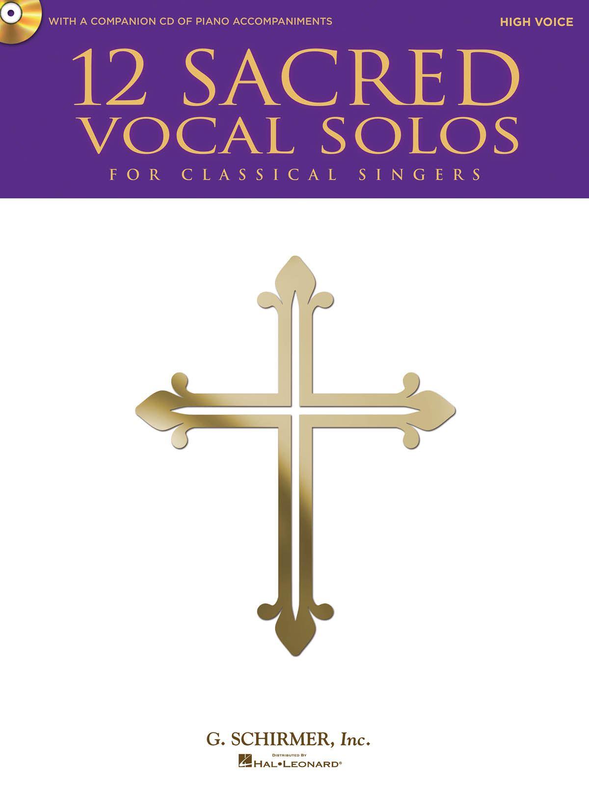 12 Sacred Vocal Solos for Classical Singers: Vocal: Vocal Album
