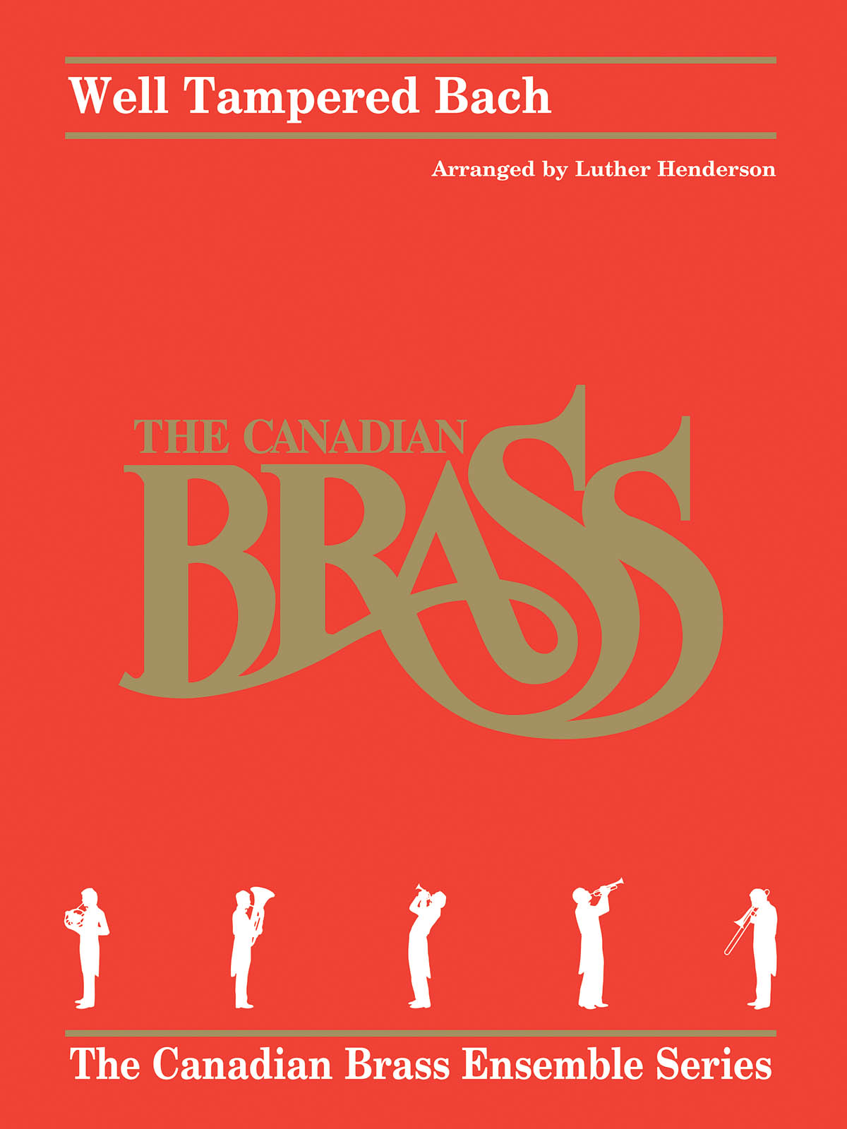 Johann Sebastian Bach: Well Tampered Bach: Brass Ensemble: Score & Parts