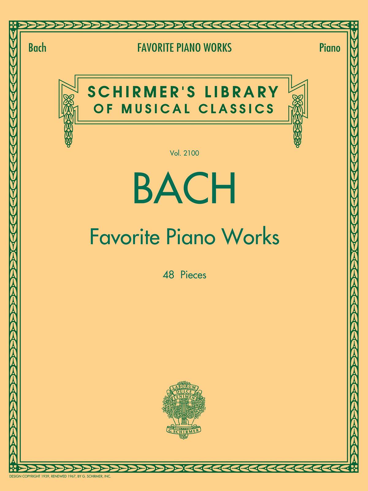 Johann Sebastian Bach: Favourite Piano Works: Piano: Artist Songbook