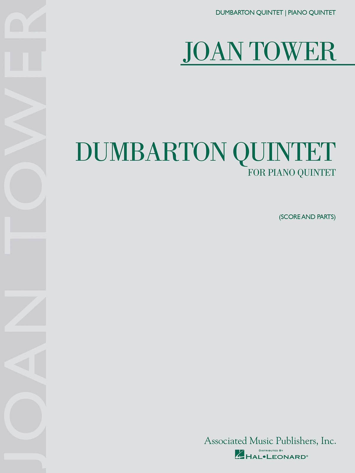Joan Tower: Dumbarton Quintet: Piano Quintet: Score and Parts