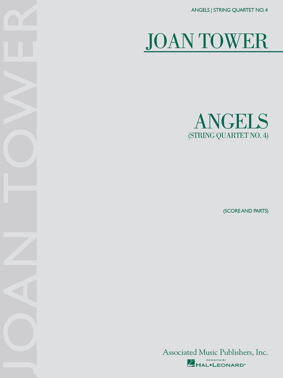 Joan Tower: Angels: String Quartet No. 4: String Quartet: Score and Parts
