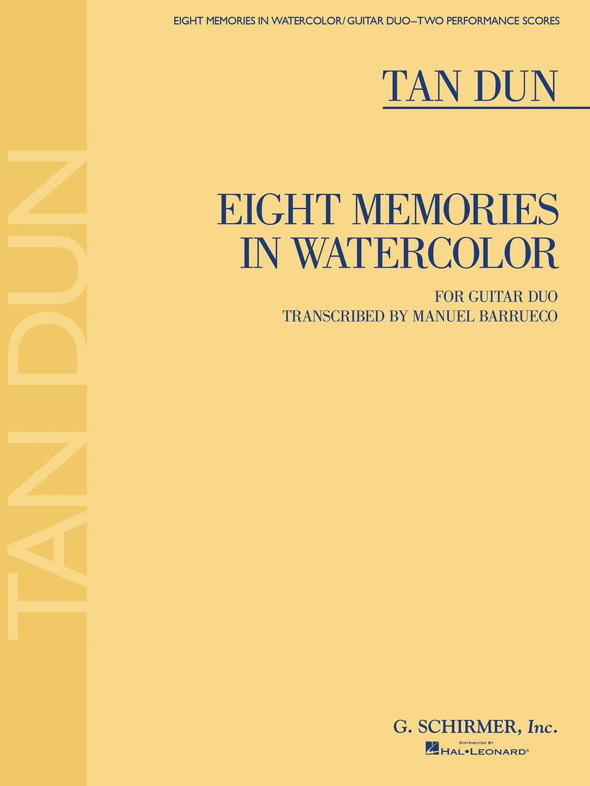 Tan Dun: Eight Memories in Watercolor: Guitar: Instrumental Work