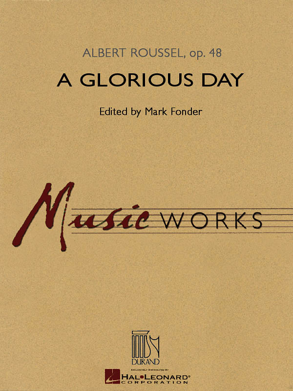 Albert Roussel: A Glorious Day: Concert Band: Score & Parts