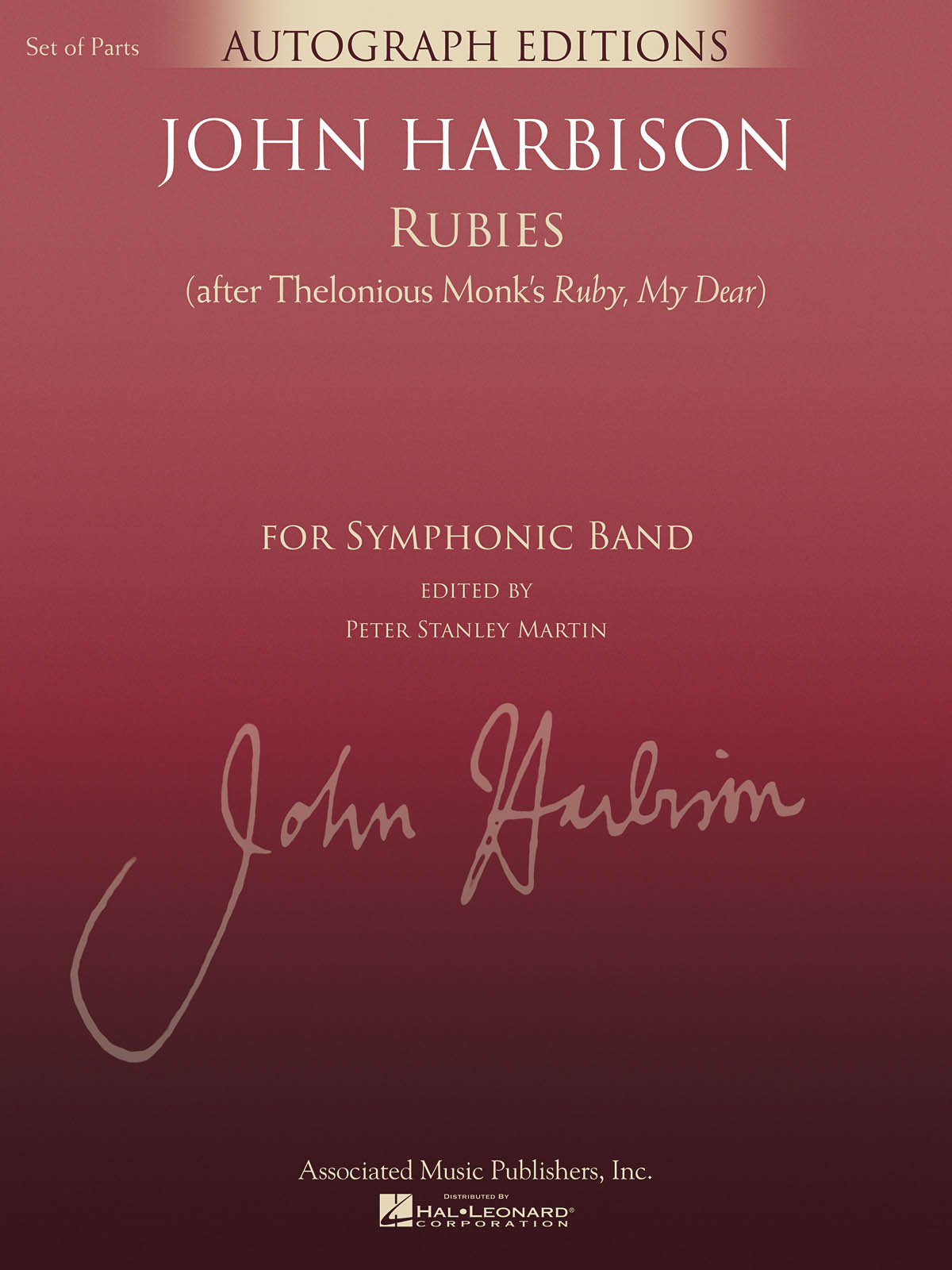 John Harbison: Rubies (After Thelonious Monk's Ruby  My Dear): Concert Band: