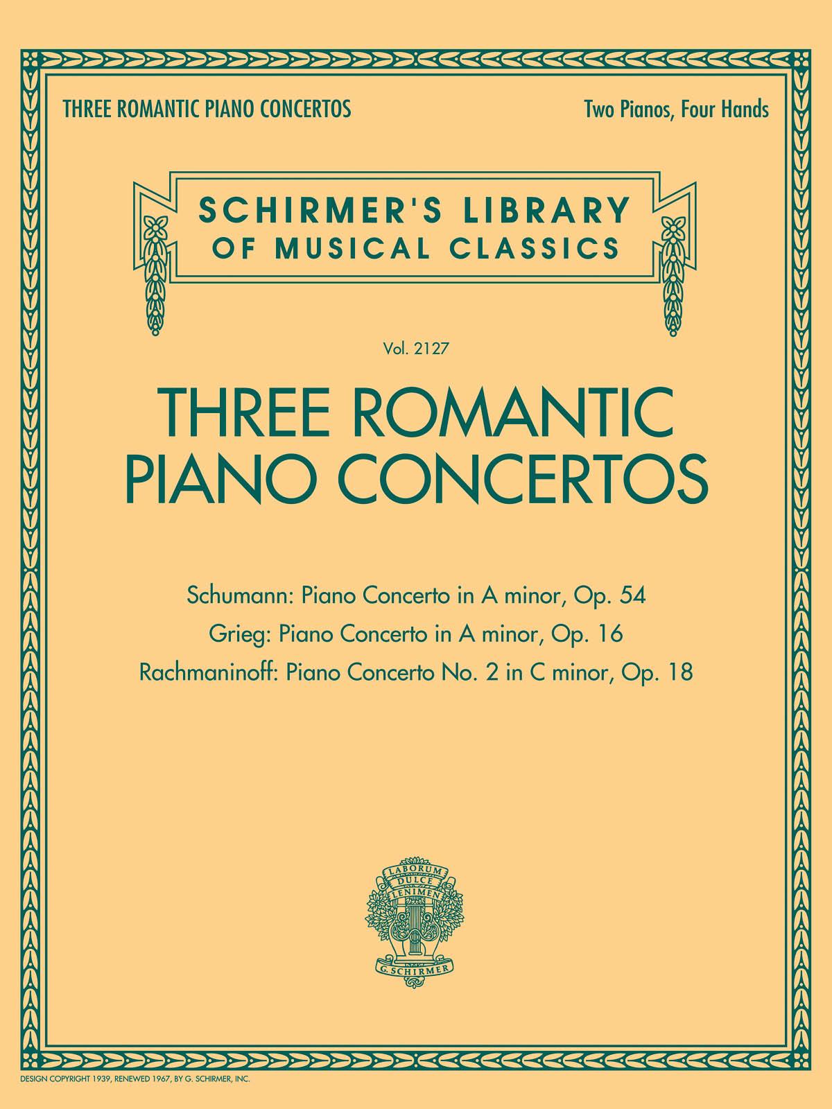 Edvard Grieg Robert Schumann Sergei Rachmaninov: Three Romantic Piano Concertos: