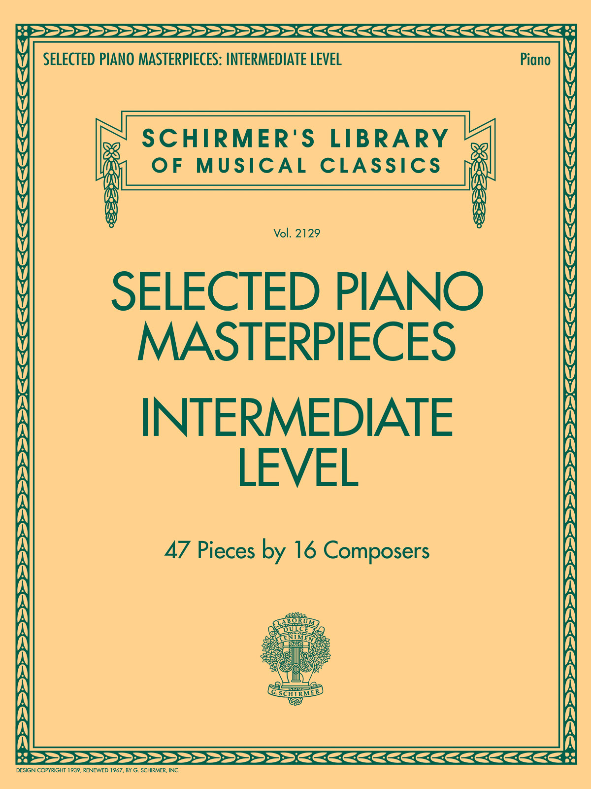 Selected Piano Masterpieces - Intermediate Level: Piano: Mixed Songbook