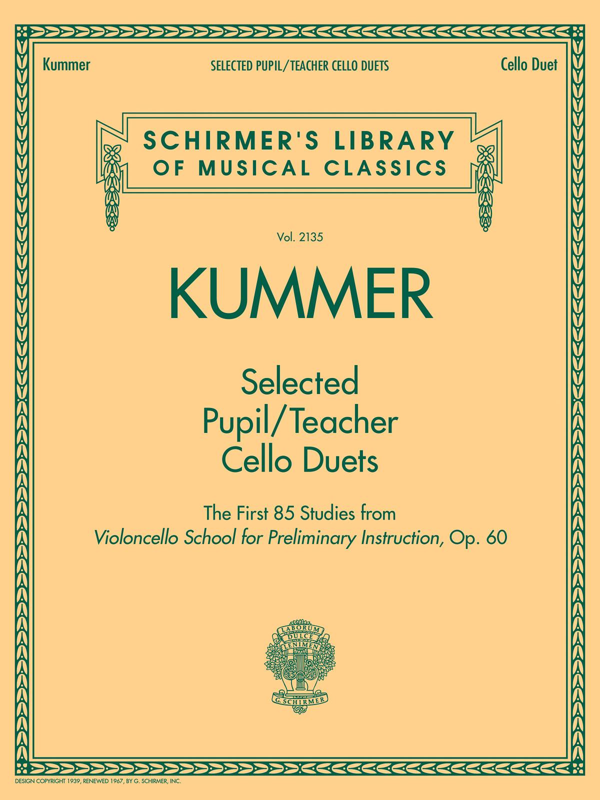 Friedrich August Kummer: Selected Pupil/Teacher Cello Duets: Cello Duet: