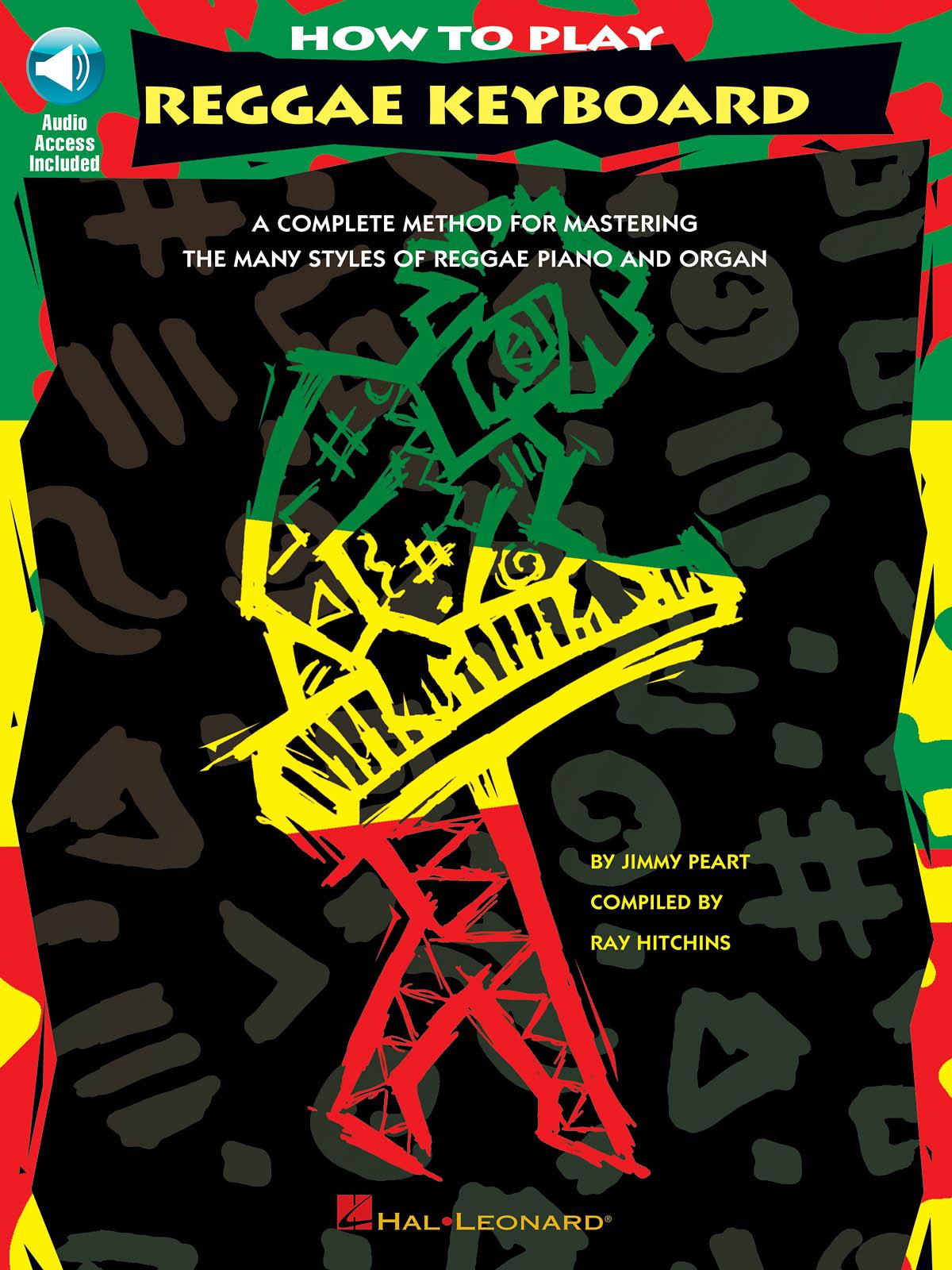 Jimmy Peart: How To Play Reggae Keyboard: Piano: Instrumental Tutor