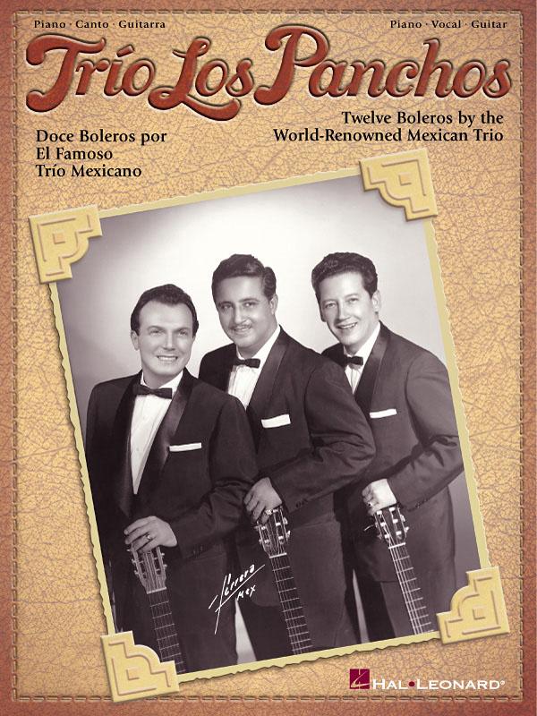 Trio Los Panchos: Trio Los Panchos: Piano  Vocal  Guitar: Album Songbook