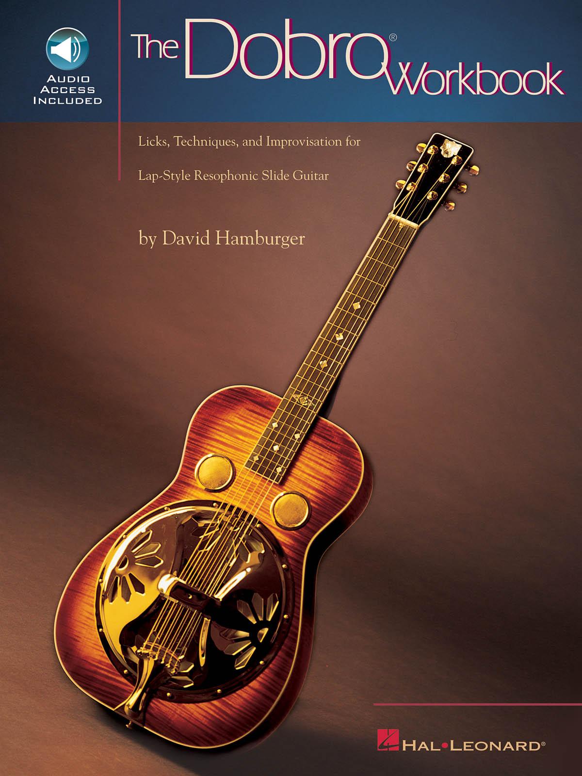 David Hamburger: The Dobro Workbook: Guitar: Instrumental Tutor
