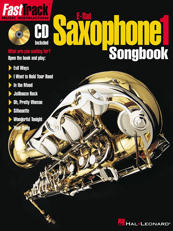 FastTrack - E-flat Alto Saxophone 1 - Songbook: Alto Saxophone: Mixed Songbook