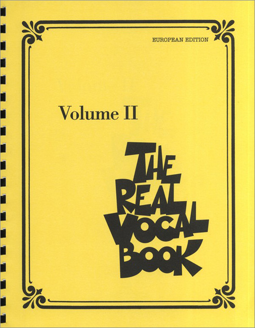 The Real Vocal Book - Vol. II (European Edition): Melody  Lyrics & Chords: Vocal