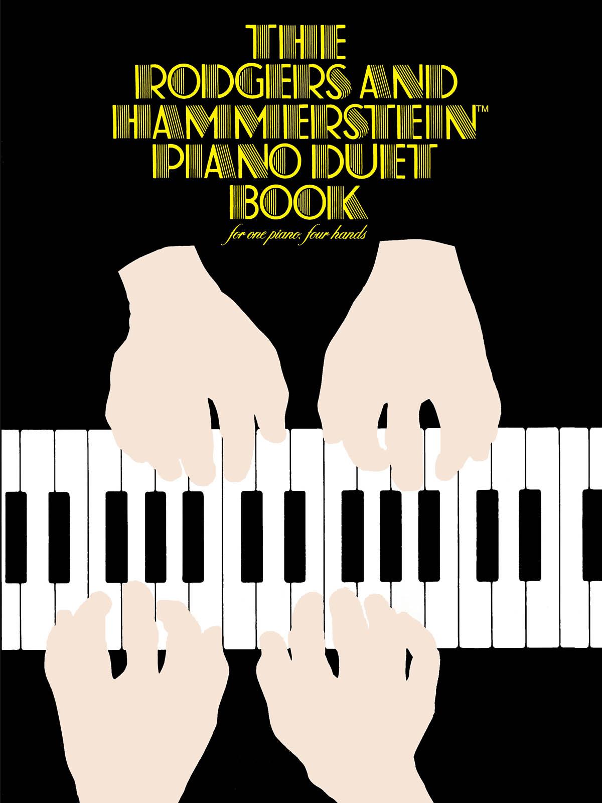 Oscar Hammerstein II Richard Rodgers: Rodgers & Hammerstein Piano Duet Book: