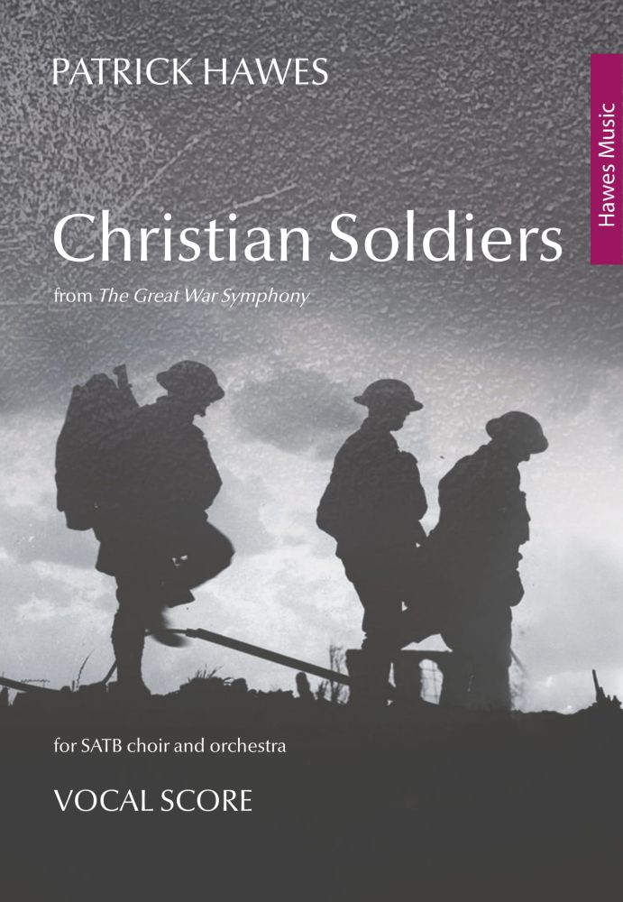 Patrick Hawes: Christian Soldiers: SATB: Vocal Score