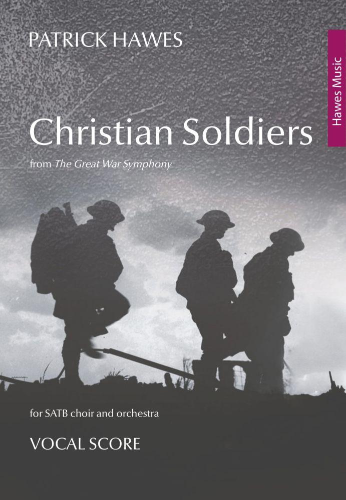 Patrick Hawes: Christian Soldiers: SATB: Vocal Score
