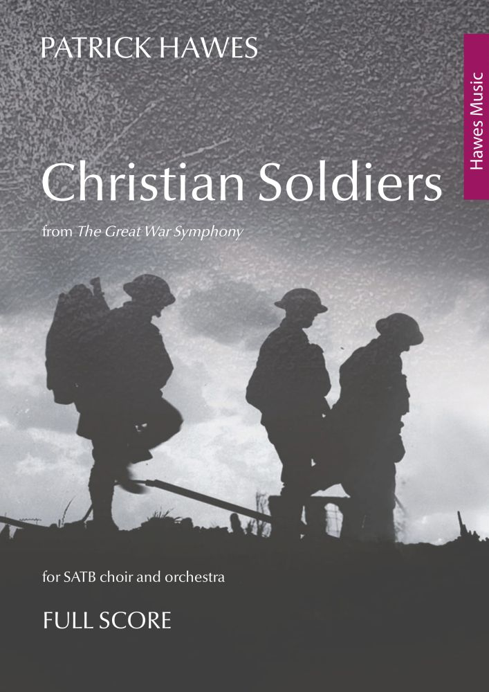 Patrick Hawes: Christian Soldiers: Score