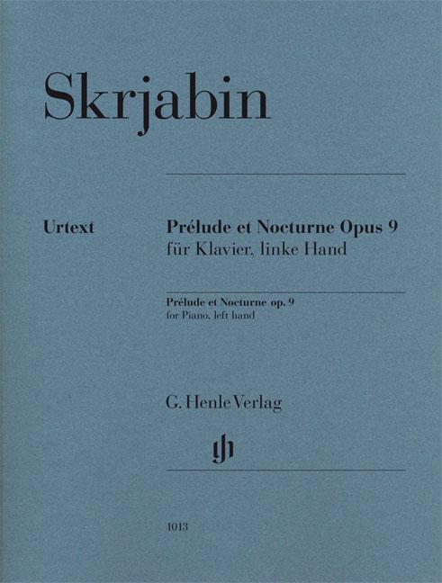 Alexander Skrjabin: Prélude et Nocturne Opus 9 für Klavier  linke Hand: Piano: