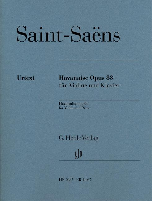 Camille Saint-Saëns: Havanaise Op.83: Violin: Instrumental Work