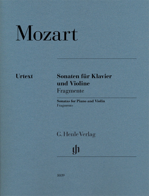 Wolfgang Amadeus Mozart: Violin Sonatas - Fragments: Violin: Instrumental Album