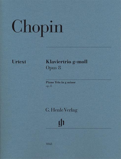 Frédéric Chopin: Piano Trio In G Minor Opus 8: Piano Trio: Instrumental Album