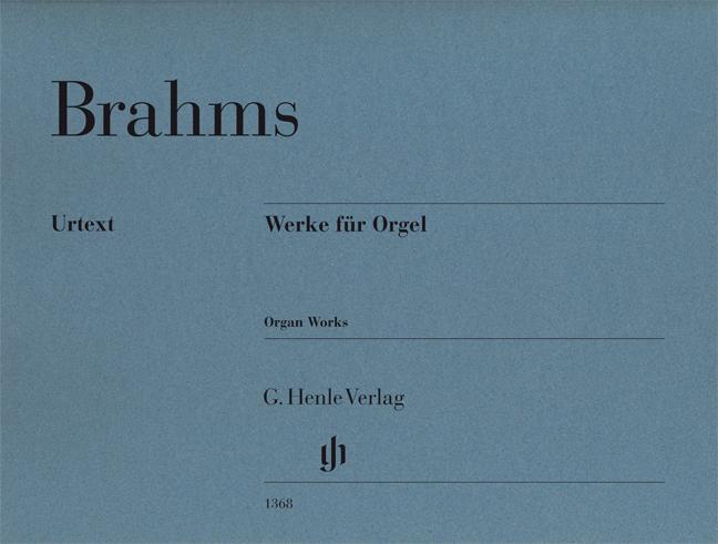 Johannes Brahms: Organ Works Urtext: Organ: Instrumental Work