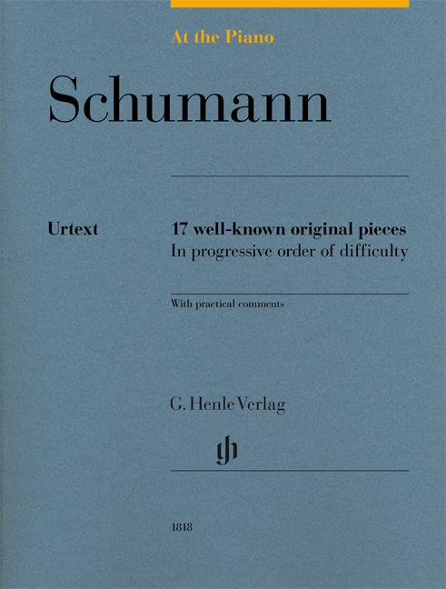 Robert Schumann Franz Liszt: At The Piano - Schumann: Piano: Score