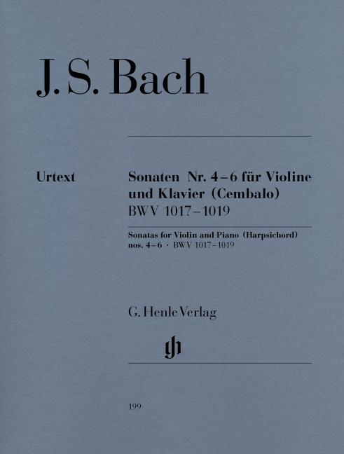 Johann Sebastian Bach: Sonatas no. 4 - 6 for Violin and Piano: Violin: