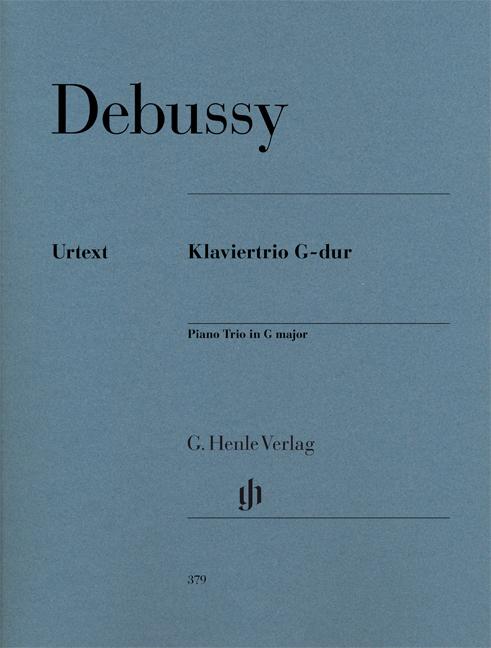 Claude Debussy: Piano Trio In G: Piano Trio: Score and Parts